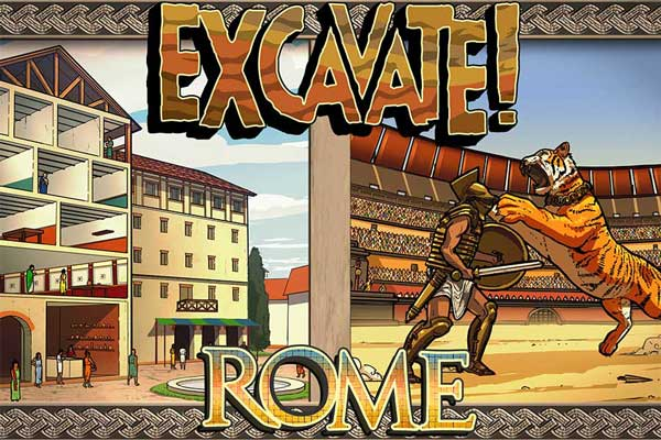 A promotional image for Excavate! Rome